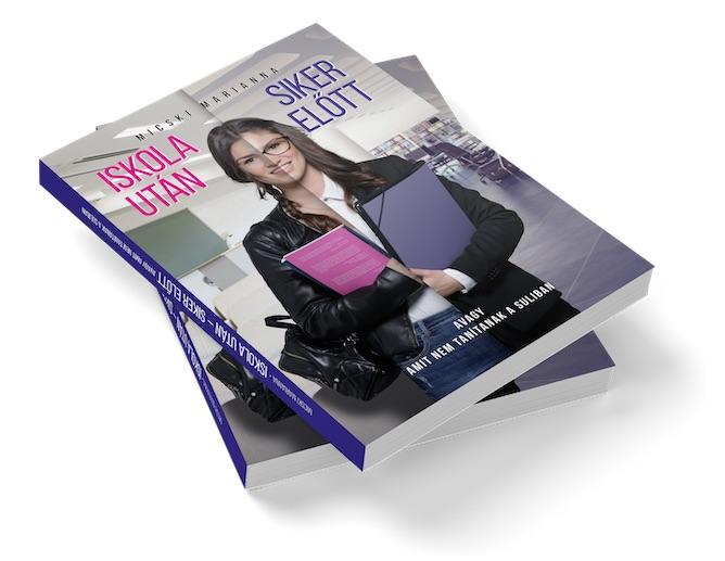 Iskola utána, siker előtt - viselkedéskultúra könyv